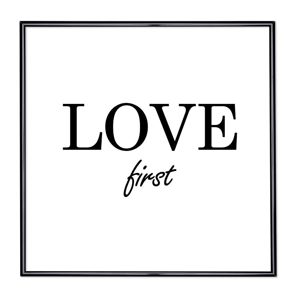 Billedramme med ordsprog - Love First