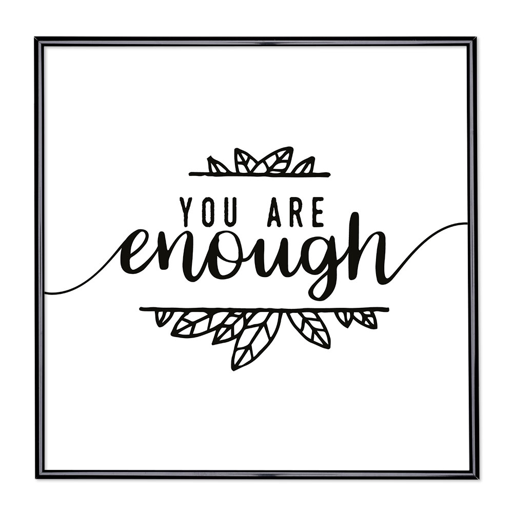 Billedramme med ordsprog - You Are Enough