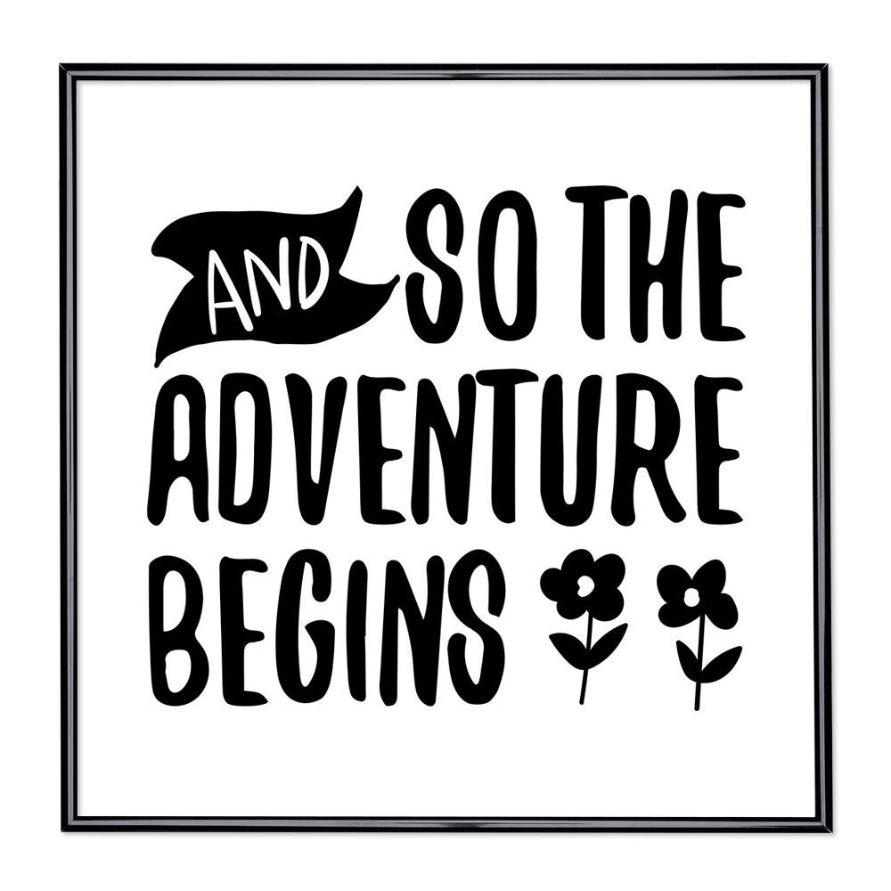 Billedramme med ordsprog - And So The Adventure Begins