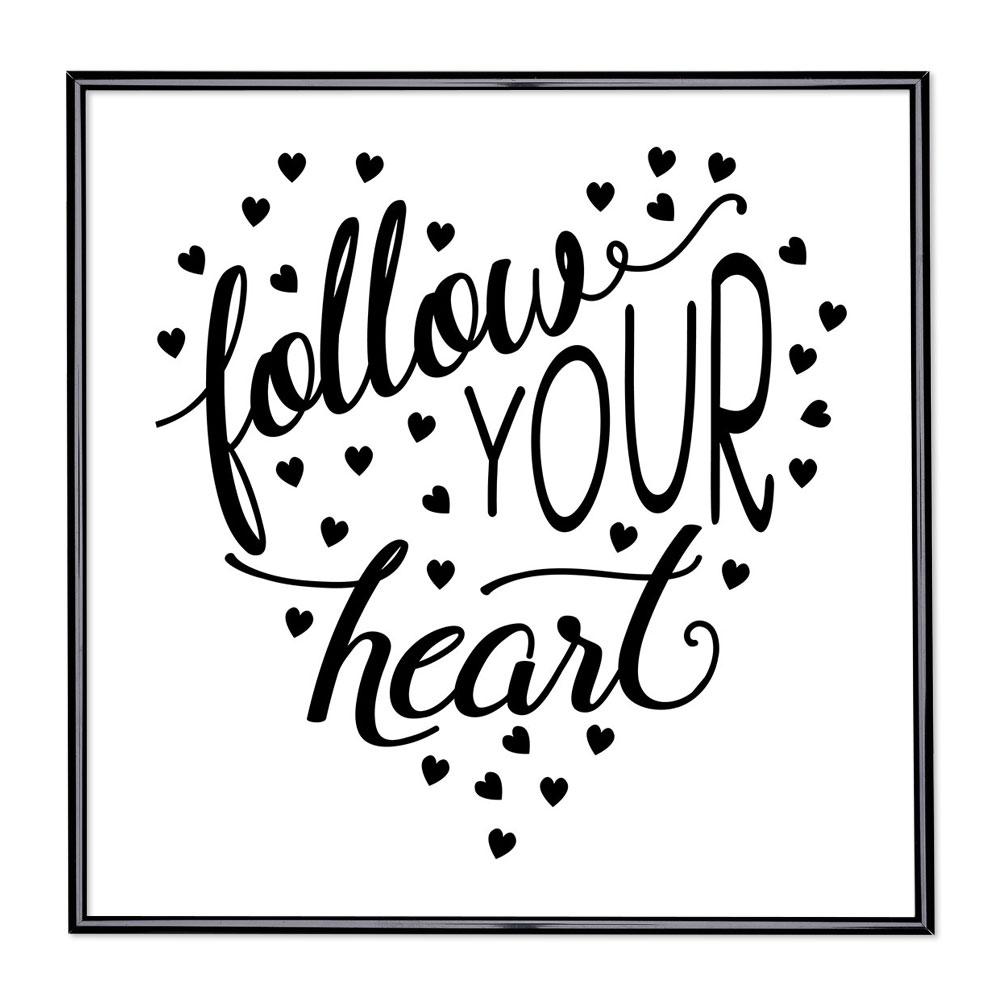 Billedramme med ordsprog - Follow Your Heart