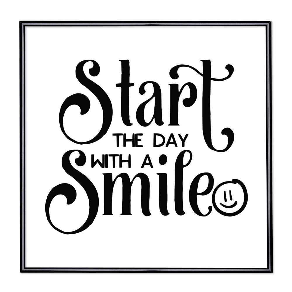 Billedramme med ordsprog - Start The Day with a Smile